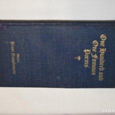 Libros de segunda mano: LIBRO DE POESIA - ONE HUNDRED AND ONE FAMOUS POEMS - 1928 - ¡MIRA FOTOS Y DETALLES!. Lote 226907544