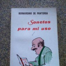 Libros de segunda mano: SONETOS PARA MI USO -- BERNARDINO DE PANTORBA -- EDICIONES AGULLO 1983 --. Lote 227076865