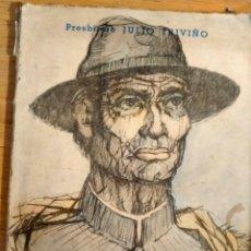 Libros de segunda mano: EL CURA BROCHERO - ILUSTRACIONES DE MANUEL GIMÉNEZ - PRECIOSO -1964 BUENOS AIRES. Lote 227255210