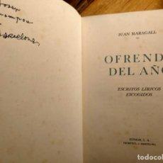 Libros de segunda mano: FIRMADO POR JOSEP MOMPOU - OFRENDA DEL AÑO - J. MARAGALL - 1947. Lote 227261055