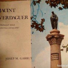 Libros de segunda mano: JACINT VERDAGUER - PRINCEP DELS POETES CATALANS - JOSEP M. GARRUT - 1977. Lote 227477280