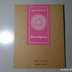 Libros de segunda mano: JOAQUIM MANUEL MAGALHAES. DOS ENIGMAS: DEDICADO Y FIRMADO. 1ª ED.1976. POESÍA. PORTUGAL. RARO. Lote 227778725