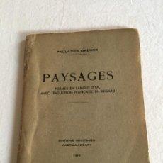 Libros de segunda mano: PAUL-LOUIS GRENIER. PAYSAGES. POÈMES EN LANGUE D'OC AVEC TRADUCTION.., CASTELNAUDARY, 1948.. Lote 228338875