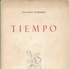 Libros de segunda mano: TIEMPO, FERNANDO GUTIÉRREZ. Lote 230071990