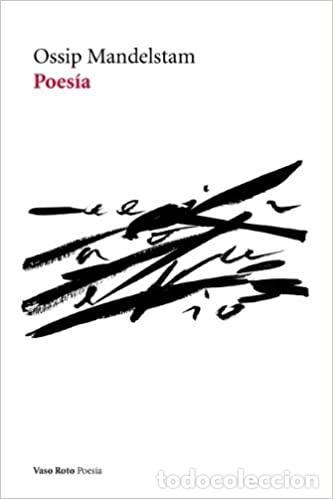 OSSIP MANDELSTAM. POESÍA. -NUEVO (Libros de Segunda Mano (posteriores a 1936) - Literatura - Poesía)