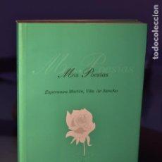 Libros de segunda mano: ESPERANZA MARTÍN, VDA. DE SANCHO- MIS POESÍAS. Lote 230871305