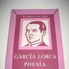 Libros de segunda mano: EL AUTOR Y SU OBRA. FEDERICO GARCÍA LORCA. POESÍA. INSTITUTO CUBANO DEL LIBRO. 1974. Lote 231230770