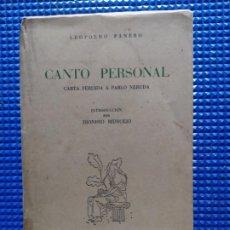 Libros de segunda mano: LEOPOLDO PANERO CANTO PERSONAL CARTA PERDIDA A PABLO NERUDA. Lote 231646445