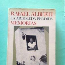 Libros de segunda mano: RAFAÉL ALBERTI-LA ARBOLEDA PERDIDA.. Lote 229647595