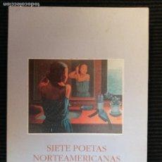 Libros de segunda mano: SIETE POETAS NORTEAMERICANAS ACTUALES. ROSA LENTINI Y SUSAN SCHREIBMAN. ED, PAMIELA 1992.. Lote 232179190