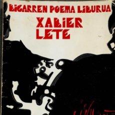 Libros de segunda mano: BIGARREN POEMA LIBURUA. XABIER LETE.. Lote 232524430