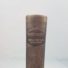 Libros de segunda mano: RUBÉN DARÍO: OBRAS POÉTICAS COMPLETAS. NUEVA EDICIÓN REVISADA. MADRID 1941.. Lote 232774760