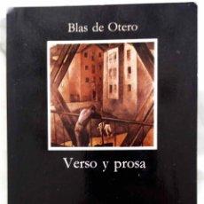 Libros de segunda mano: BLAS DE OTERO. VERSO Y PROSA. EDICION DEL AUTOR. LIBRO CATEDRA 1989. Lote 232980660