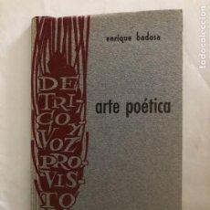 Libros de segunda mano: BADOSA, ENRIQUE. ARTE POÉTICA. Lote 233536230