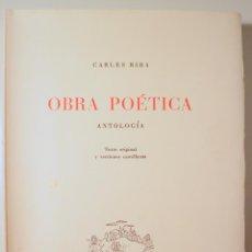 Libros de segunda mano: RIBA, CARLES - OBRA POÉTICA. ANTOLOGÍA - MADRID 1956. Lote 278368263