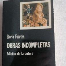 Libros de segunda mano: GLORIA FUERTES. OBRAS INCOMPLETAS. EDICIÓN DE LA AUTORA. Lote 233695435