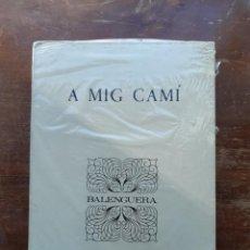 Libros de segunda mano: A MIG CAMI MIQUEL FERRÁ. Lote 234029615