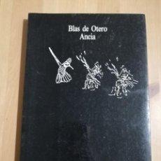 Libros de segunda mano: ANCIA (BLAS DE OTERO). Lote 234404825
