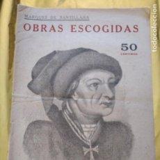 Libros de segunda mano: OBRAS ESCOGIDAS - POESIA ( MARQUES DE SANTILLANA ) - REVISTA LITERARIA (ED. DEDALO) AÑOS 40. Lote 235579650