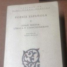 Libros de segunda mano: POESÍA ESPAÑOLA 2. EDAD MEDIA: LÍRICA Y CANCIONEROS- VICENÇ BELTRÁN. CRÍTICA. Lote 235584165