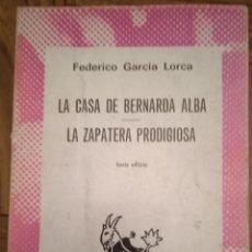 Libros de segunda mano: LA CASA DE BERNARDA ALBA, LA ZAPATERA PRODIGIOSA / FEDERICO GARCIA LORCA / ESPASA-CALVE. Lote 235584930