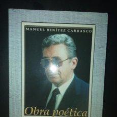 Libros de segunda mano: OBRA POÉTICA - TOMO IV - MANUEL BENÍTEZ CARRASCO. Lote 235609125
