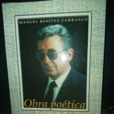 Libros de segunda mano: OBRA POÉTICA - TOMO V - MANUEL BENÍTEZ CARRASCO. Lote 235609315