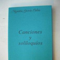 Libros de segunda mano: CANCIONES Y SOLILOQUIOS / AGUSTÍN GARCÍA CALVO. Lote 235610660
