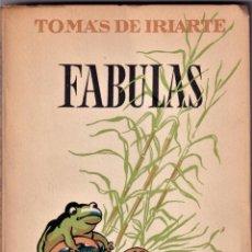Libros de segunda mano: FABULAS - TOMÁS DE IRIARTE - ED FAMA 1956. Lote 235938035