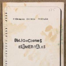 Libros de segunda mano: OBLIGACIONES ELEMENTALES. FERNANDO ESCODA FORTUÑO. HISTÓRICO FANZINE LIBRETO POESÍA (1979 BCN). Lote 236169220