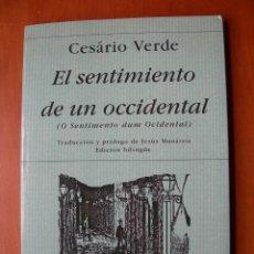 Libros de segunda mano: EL SENTIMIENTO DE UN OCCIDENTAL / CESÁRIO VERDE / PORTUGUÉS - ESPAÑOL. Lote 236247055