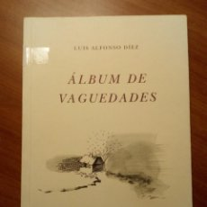 Libros de segunda mano: ÁLBUM DE VAGUEDADES, LUIS ALFONSO DÍEZ. Lote 236251490