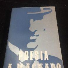 Libros de segunda mano: POESÍA.ANTONIO MACHADO 1971 ESTUDIO CRÍTICO NOTAS Y COMENTARIOS DE TEXTO POR MARÍA PILAR PALOMO.. Lote 236312825