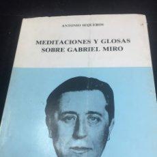 Libros de segunda mano: MEDITACIONES Y GLOSAS SOBRE GABRIEL MIRÓ ANTONIO SEQUEROS 1979 ORIHUELA. Lote 236318725