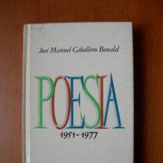 Livros em segunda mão: POESÍA ( 1951 - 1977 ) / JOSÉ MANUEL CABALLERO BONALD. Lote 236383700