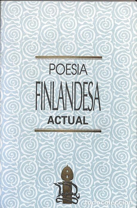 POESIA FINLANDESA ACTUAL (Libros de Segunda Mano (posteriores a 1936) - Literatura - Poesía)