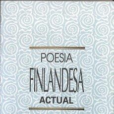Libros de segunda mano: POESIA FINLANDESA ACTUAL. Lote 236551410