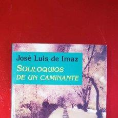 Libros de segunda mano: LIBRO-SOLILOQUIOS DE UN CAMINANTE-JOSÉLUÍS DE IMAZ-EDITORIAL SUDAMERICANA-IMPRESO EN ARGENTINA. Lote 236583455