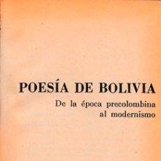 Libros de segunda mano: POESÍA DE BOLIVIA. DE LA ÉPOCA PRECOLOMBINA AL MODERNISMO. EUDEBA. Lote 236592480