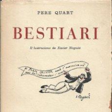 Libros de segunda mano: BESTIARI, PERE QUART. Lote 236642575