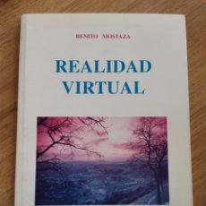 Libros de segunda mano: 2.3 REALIDAD VIRTUAL. BENITO MOSTAZA. GALLO VIDRIO. COLECCIÓN ALGO NUESTRO.. Lote 237106715