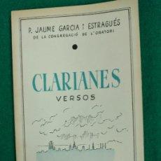 Libros de segunda mano: JAUME GARCIA I ESTRAGUES. CLARIANES. VERSOS. GRAFIQUES CONDAL 1972 .DEDICATORIA AUTOGRAFA DEL AUTOR. Lote 237497740