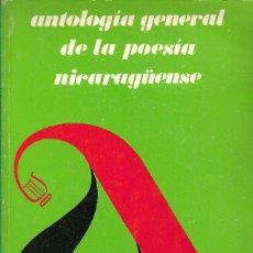 Libros de segunda mano: ANTOLOGÍA GENERAL DE LA POESÍA NICARAGÜENSE, JORGE EDUARDO ARELLANO (SEL). Lote 237548975