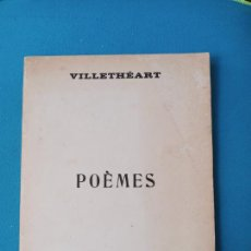 Libros de segunda mano: VILLETHÉART - POÈMES - ÉDITIONS RÉGINE MOREL. Lote 238077725