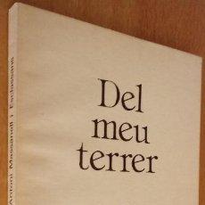 Libros de segunda mano: DEL MEU TERRER - MASSANELL I ESCLASSANS - RECULL 3 DE VUIT 1985 - VILAFRANCA PENEDÈS - CATALÀ. Lote 238661140