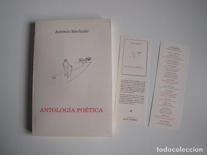 ANTONIO MACHADO - ANTOLOGÍA POÉTICA - COL. 22 DE FEBRERO - GOBIERNO DE CANTABRIA - SANTANDER 2020 (Libros de Segunda Mano (posteriores a 1936) - Literatura - Poesía)