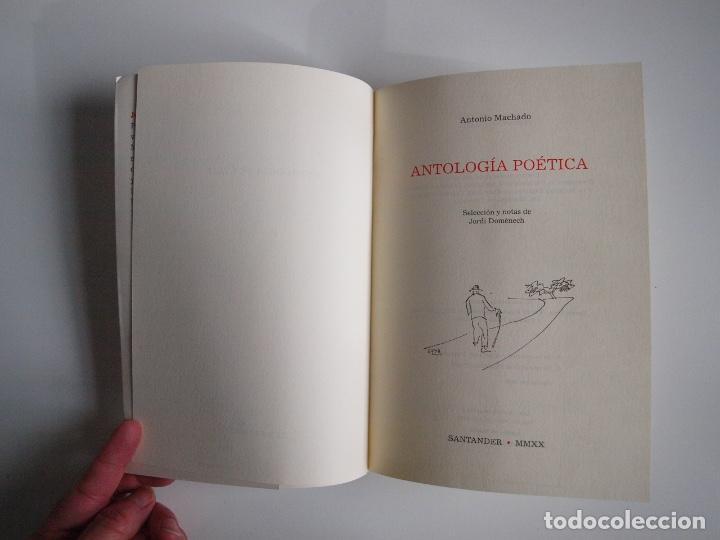 Libros de segunda mano: ANTONIO MACHADO - ANTOLOGÍA POÉTICA - COL. 22 DE FEBRERO - GOBIERNO DE CANTABRIA - SANTANDER 2020 - Foto 4 - 239546395
