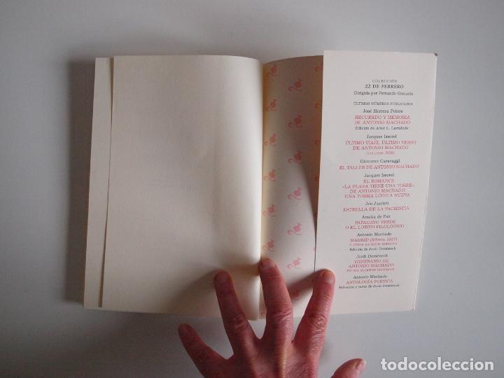 Libros de segunda mano: ANTONIO MACHADO - ANTOLOGÍA POÉTICA - COL. 22 DE FEBRERO - GOBIERNO DE CANTABRIA - SANTANDER 2020 - Foto 10 - 239546395