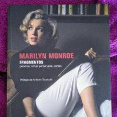 Libros de segunda mano: MARILYN MONROE. FRAGMENTOS, NOTAS PERSONALES, POEMAS... SEIX BARRAL, 2010.. Lote 239591945