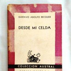 Libros de segunda mano: BÉCQUER: DESDE MI CELDA - NUEVO. Lote 240021895